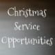 2014 Christmas Service Opportunities